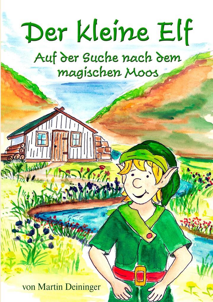 Der kleine Elf - Auf der Suche nach dem magischen Moos als eBook