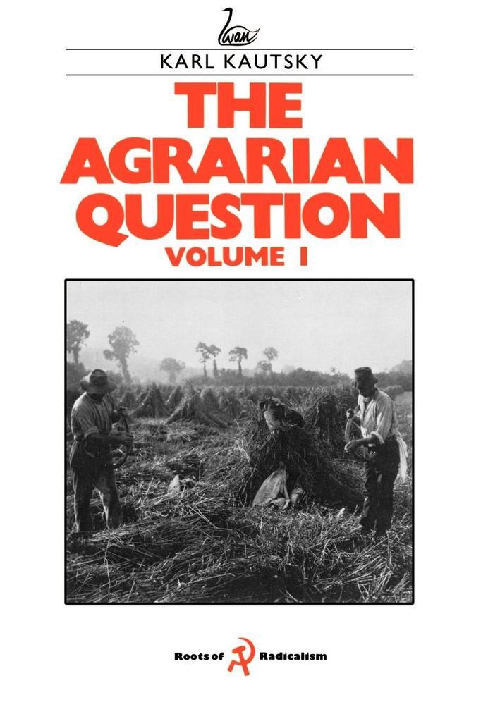 The Agrarian Question Volume 1 als Buch (gebunden)