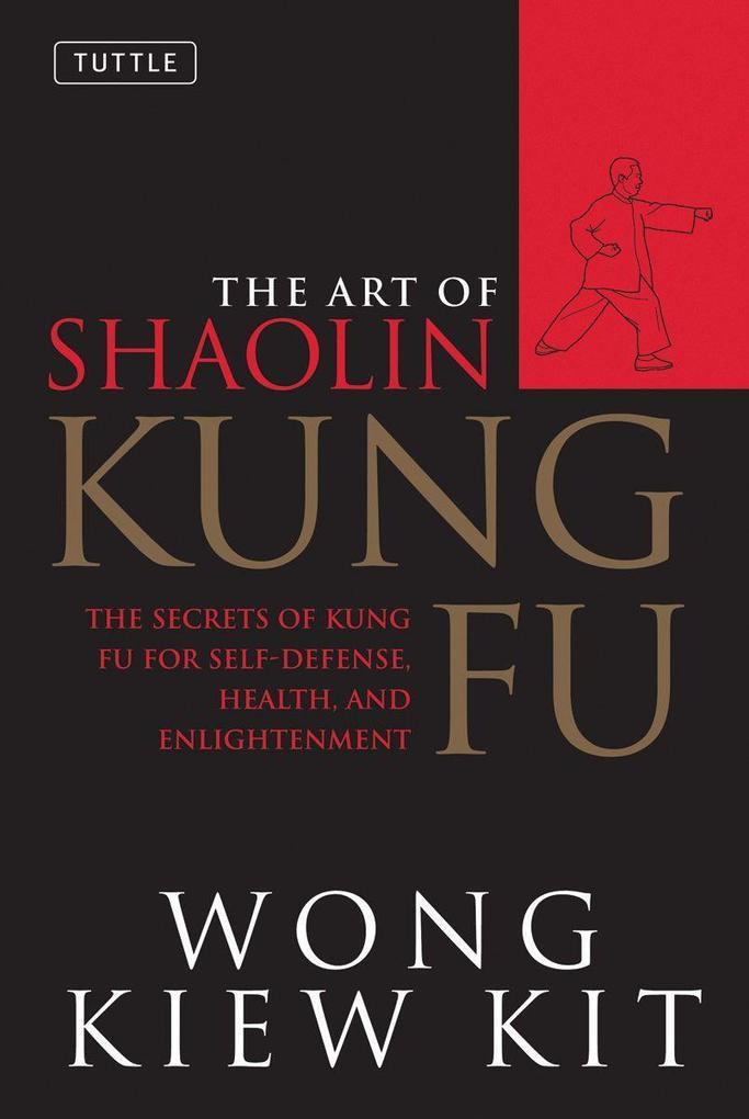 Art of Shaolin Kung Fu als Taschenbuch
