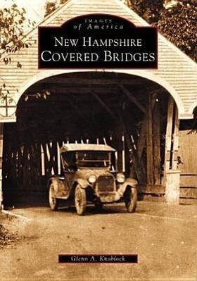 New Hampshire Covered Bridges als Taschenbuch