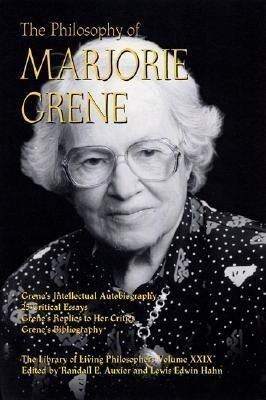 The Philosophy of Marjorie Grene als Buch (gebunden)