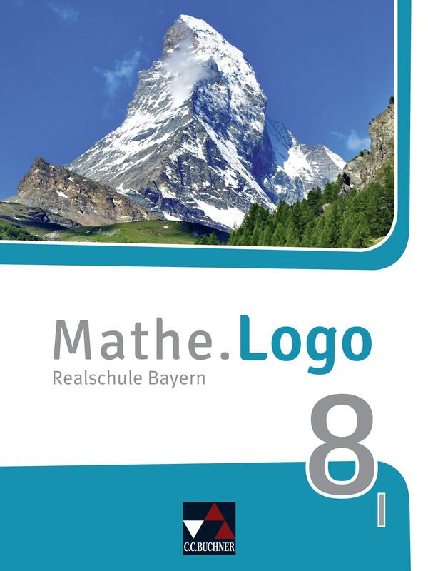 Mathe.Logo Bayern 8 I - neu als Buch (gebunden)