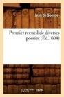 Premier Recueil de Diverses Poésies (Éd.1604)