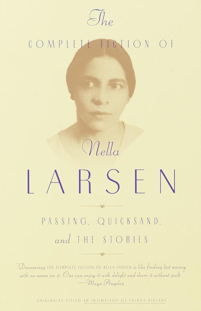 The Complete Fiction of Nella Larsen als Taschenbuch