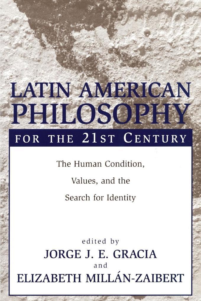 Latin American Philosophy for the 21st Century als Taschenbuch