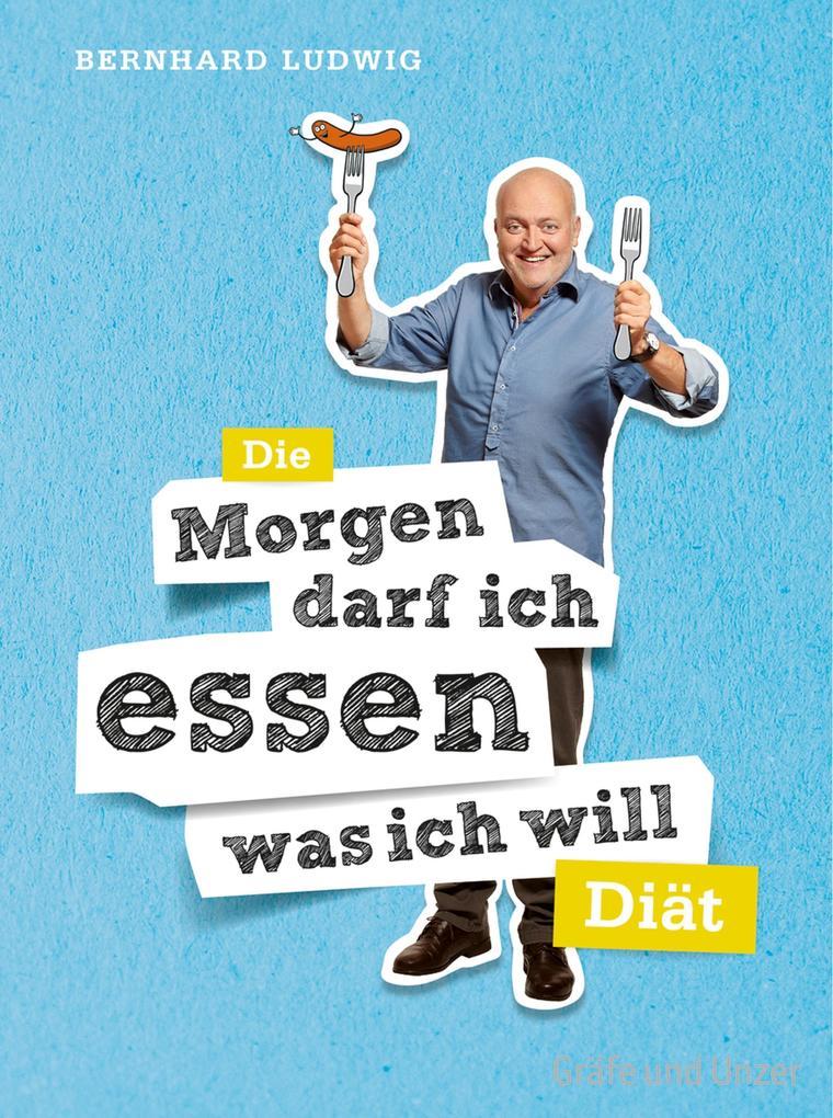 """Die """"Morgen darf ich essen, was ich will""""-Diät als eBook"""