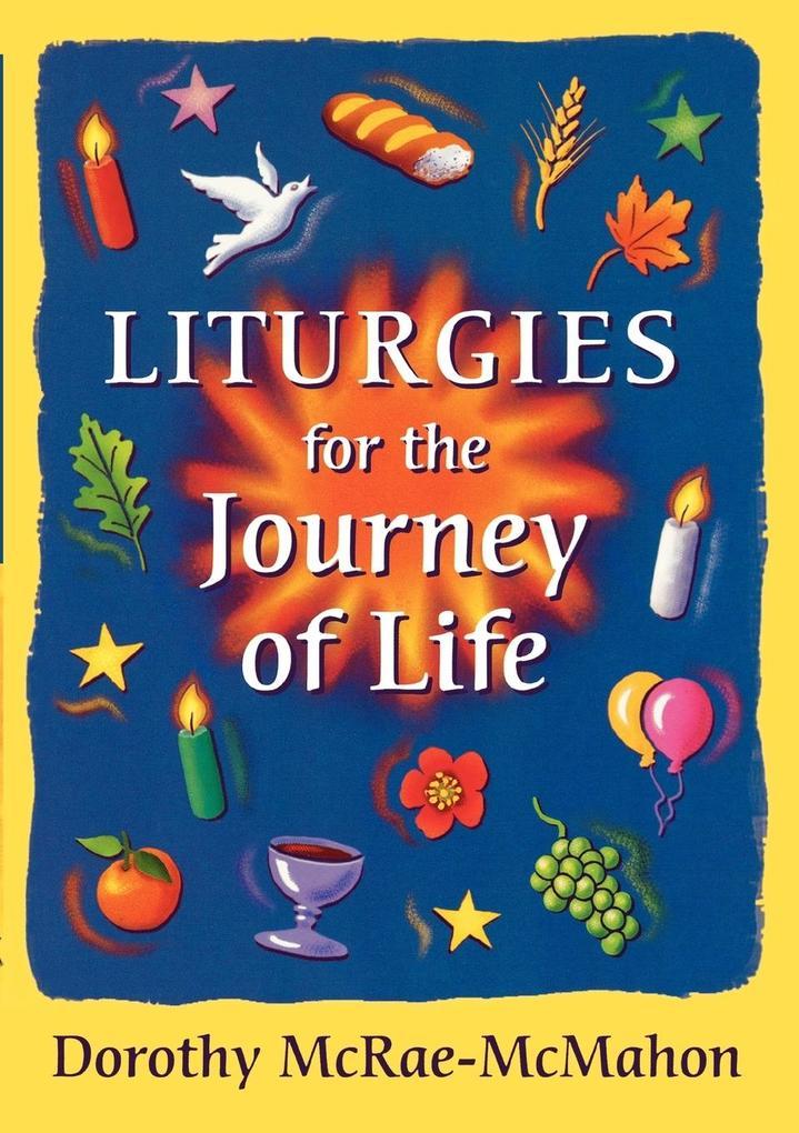 Liturgies for the Journey of Life als Buch (kartoniert)