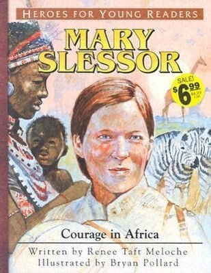 Mary Slessor Courage in Africa (Heroes for Young Readers) als Taschenbuch