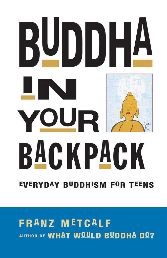 Buddha in Your Backpack als Taschenbuch