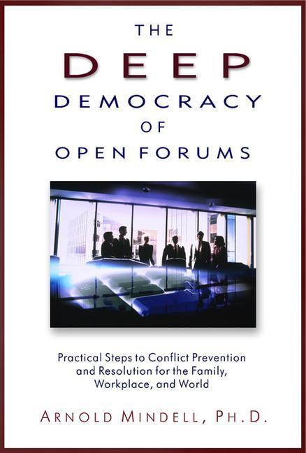Deep Democracy of Open Forums als Taschenbuch