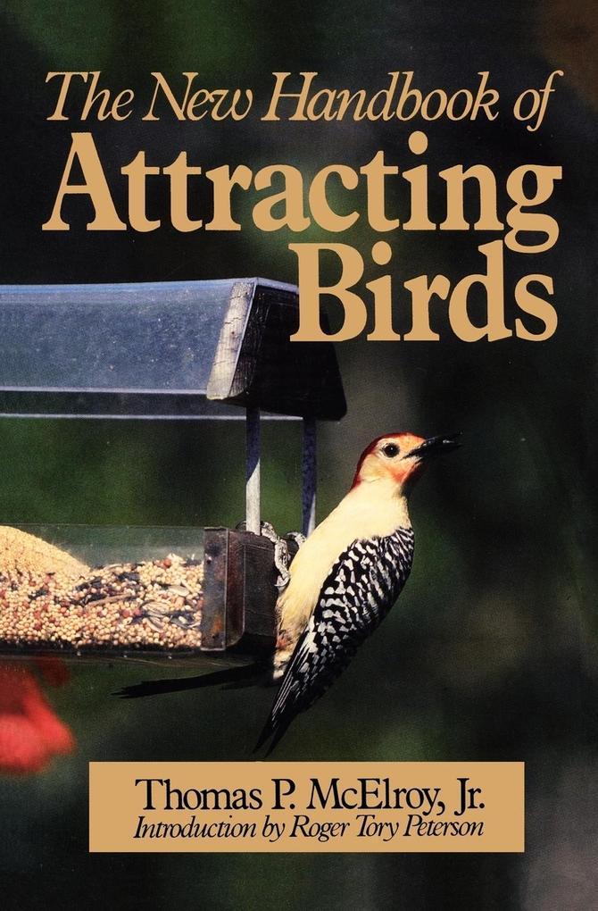 The New Handbook of Attracting Birds als Taschenbuch