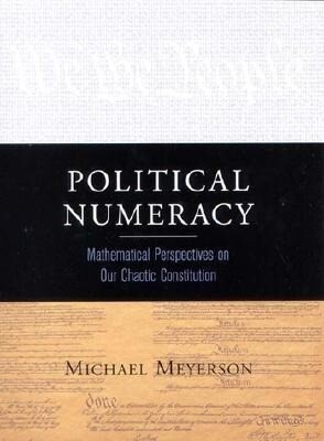 Political Numeracy: Mathematical Perspective on Our Chaotic Constitution als Buch (gebunden)