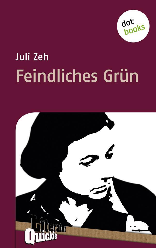 Feindliches Grün - Literatur-Quickie als eBook