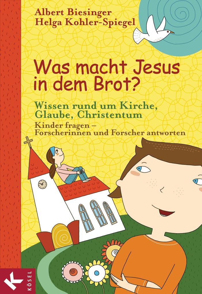 Was macht Jesus in dem Brot? als eBook epub