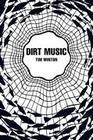 Dirt Music (Picador 40th Anniversary Edition)