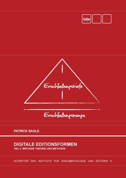 Digitale Editionsformen - Teil 2: Befunde, Theorie und Methodik als Buch (gebunden)