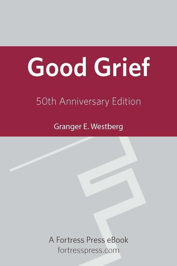 Good Grief 50th Ann Ed als eBook epub