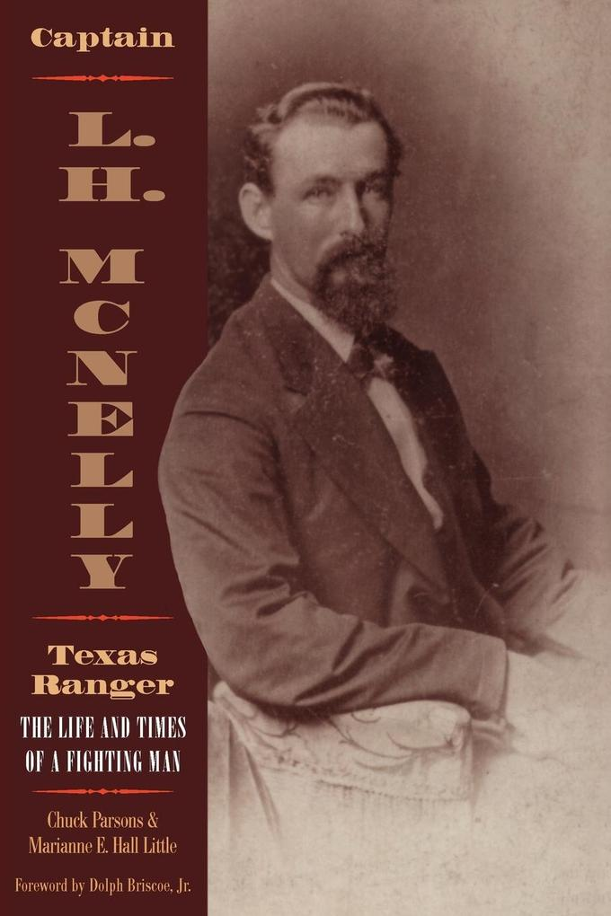 Captain L.H. McNelly, Texas Ranger als Taschenbuch