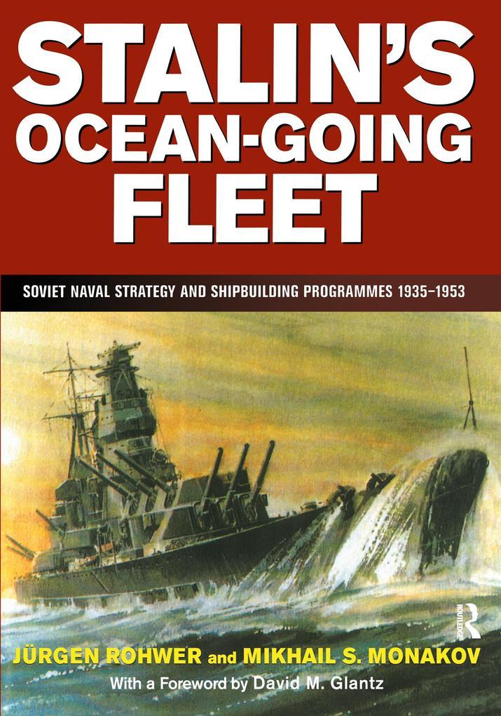Stalin's Ocean-going Fleet: Soviet als Taschenbuch