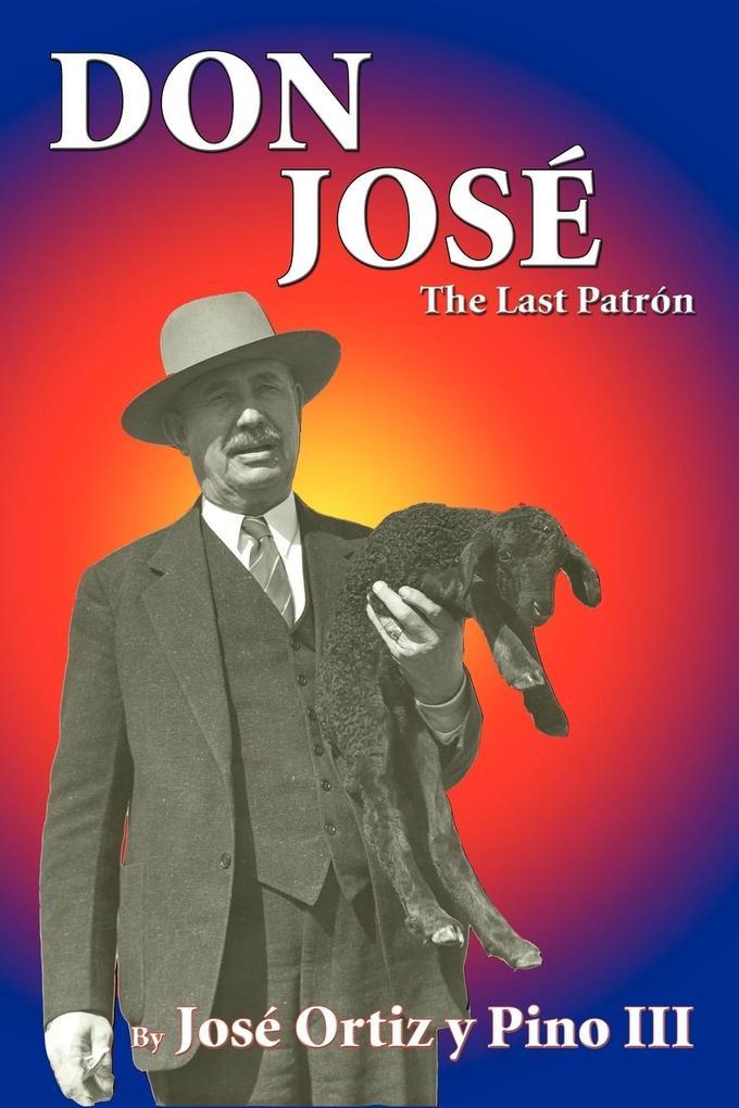 Don Jose, The Last Patron als Taschenbuch