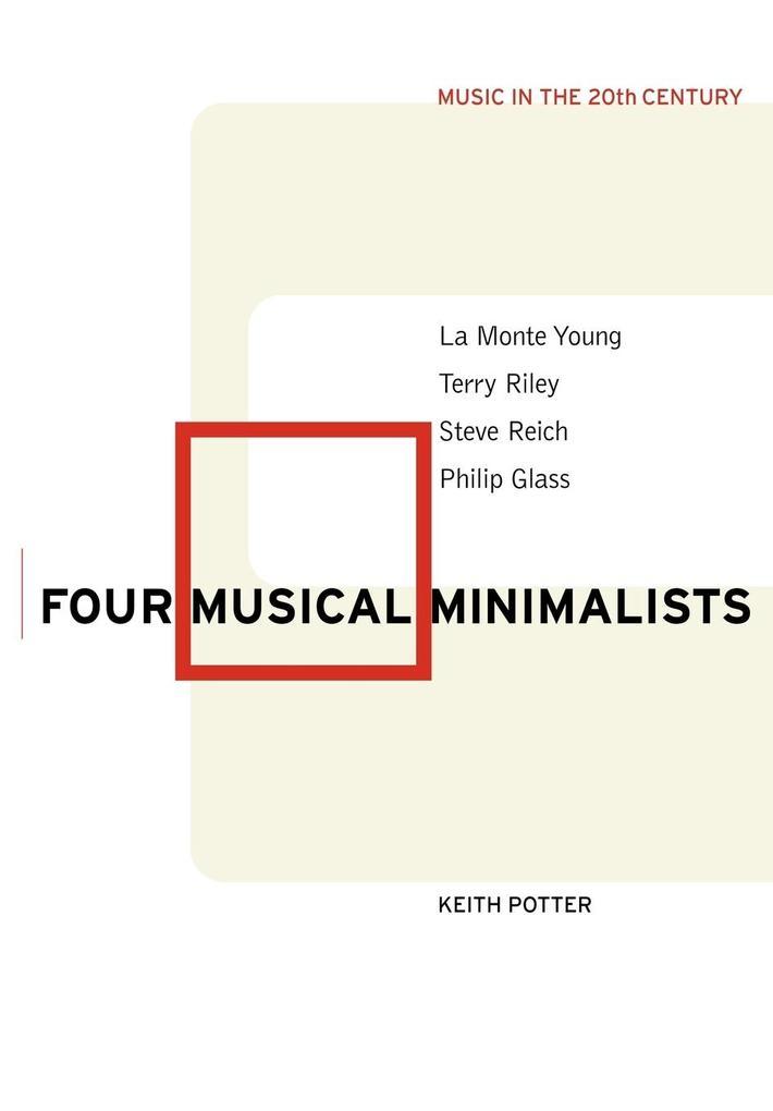 Four Musical Minimalists als Buch (kartoniert)