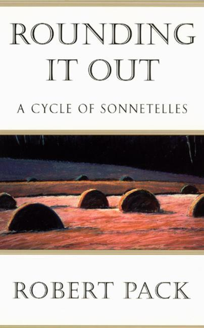 Rounding It Out: A Cycle of Sonnetelles als Taschenbuch