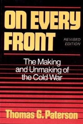 On Every Front: The Making and Unmaking of the Cold War als Buch (gebunden)
