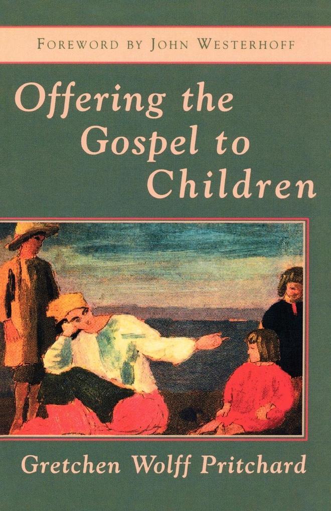 Offering the Gospel to Children als Taschenbuch