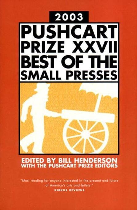 Pushcart Prize XXVII: Best of the Small Presses als Taschenbuch