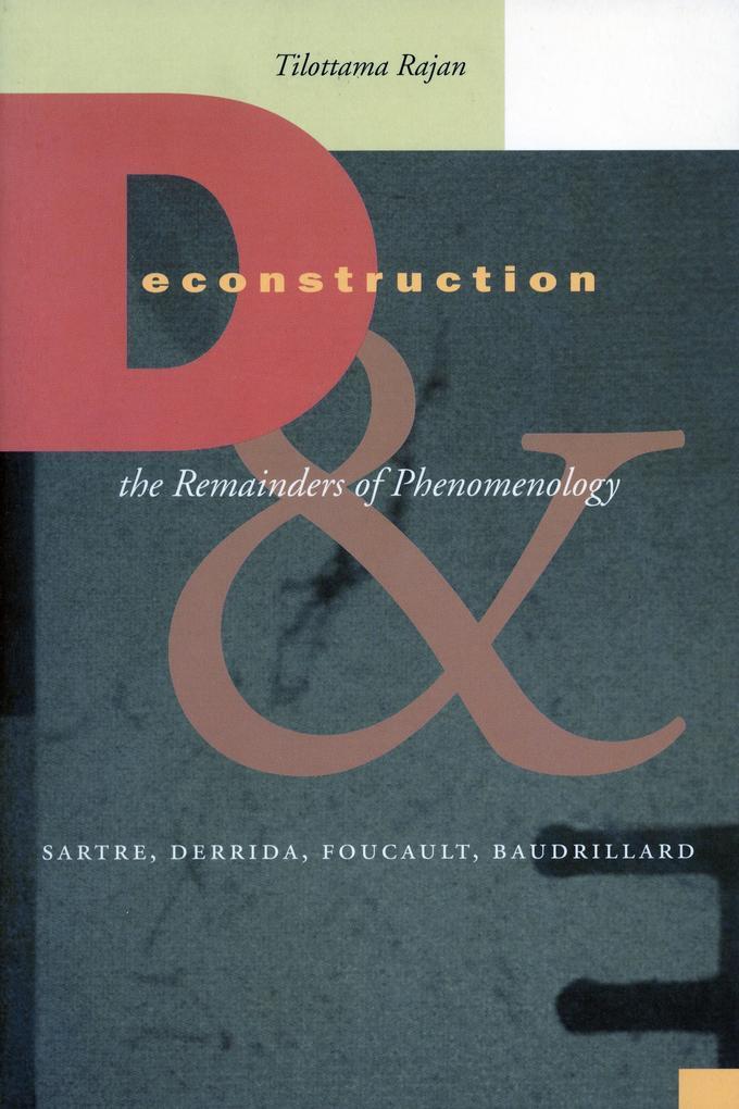 Deconstruction and the Remainders of Phenomenology als Taschenbuch