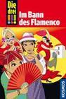 Die drei !!! 41. Im Bann des Flamenco (drei Ausrufezeichen)