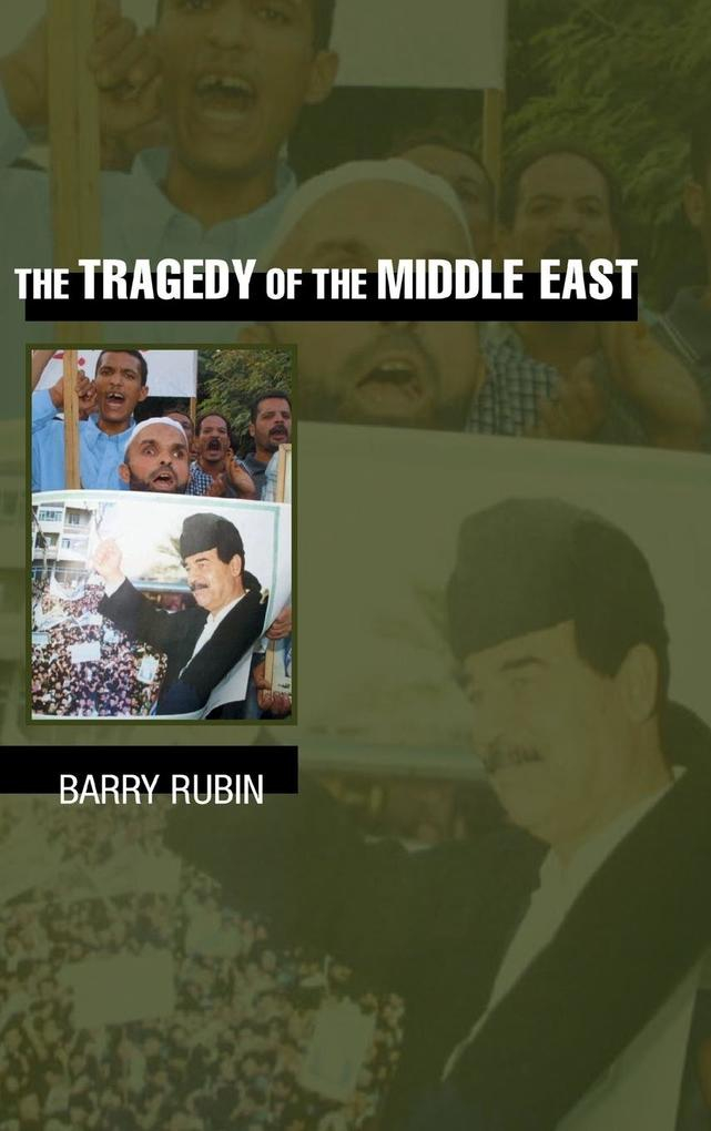 The Tragedy of the Middle East als Buch (gebunden)