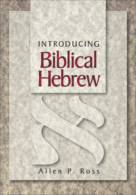 Introducing Biblical Hebrew als Buch (gebunden)