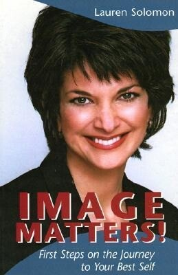Image Matters!: First Steps on the Journey to Your Best Self als Taschenbuch