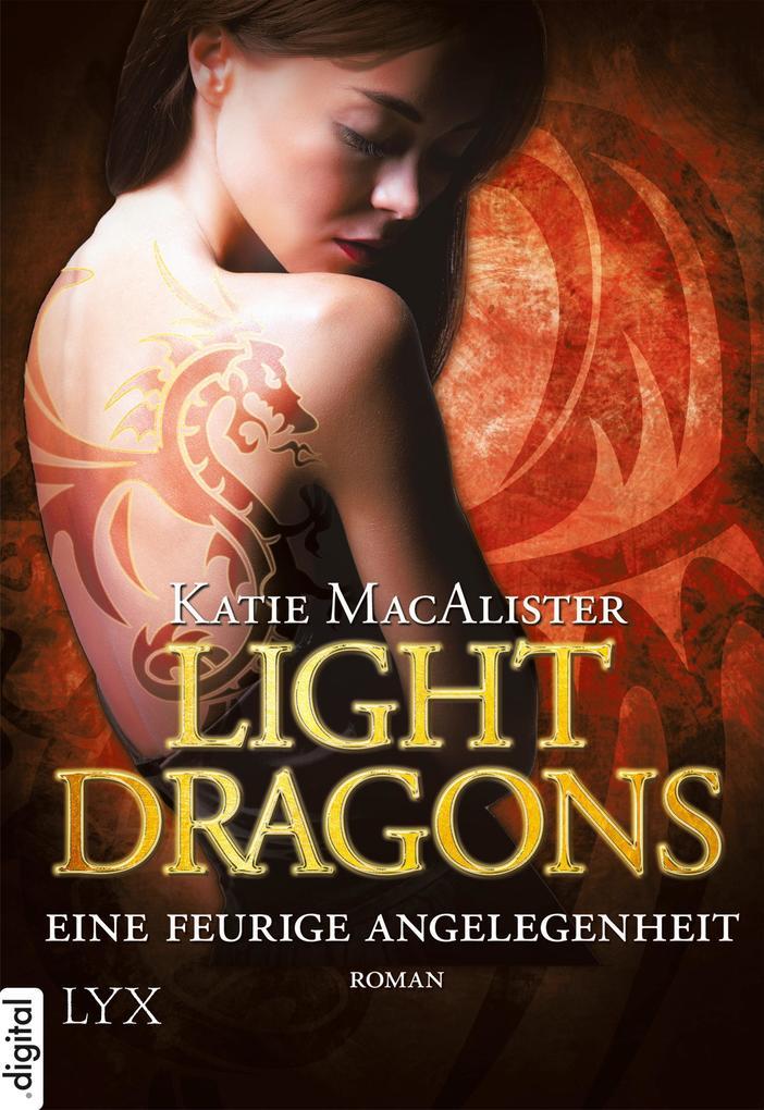 Light Dragons 02. Eine feurige Angelegenheit als eBook epub
