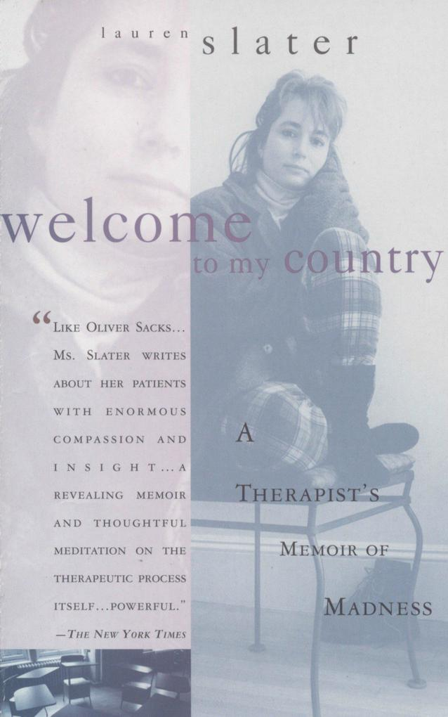 Welcome to My Country: A Therapist's Memoir of Madness als Taschenbuch