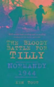 The Bloody Battle for Tilly als Buch (kartoniert)