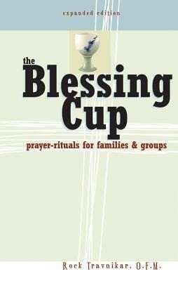 The Blessing Cup: Prayer-Rituals for Families and Groups als Taschenbuch