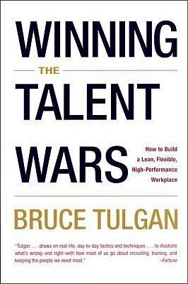 Winning the Talent Wars: How to Build a Lean, Flexible, High-Performance Workplace als Taschenbuch