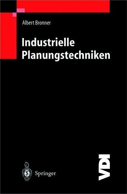 Industrielle Planungstechniken als Buch (gebunden)