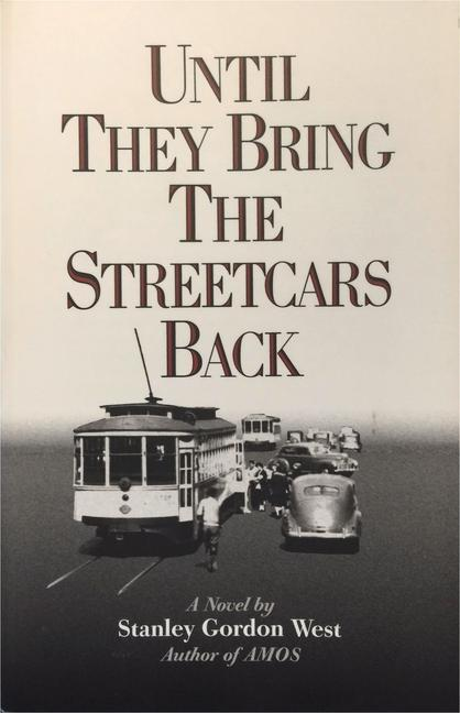 Until They Bring the Streetcars Back als Taschenbuch