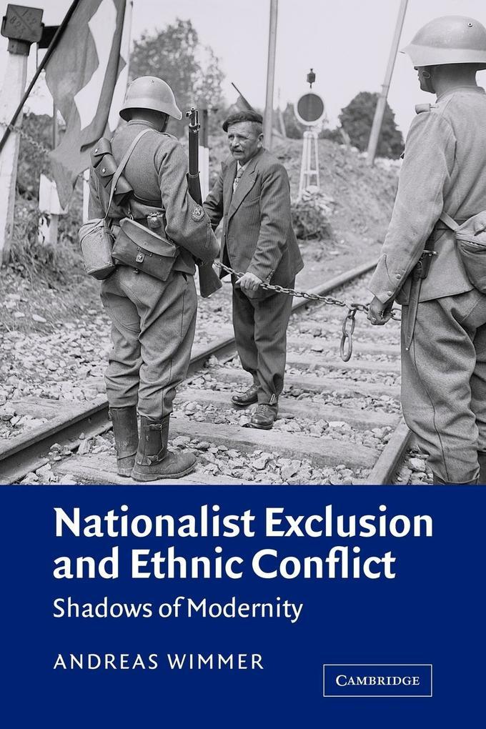 Nationalist Exclusion and Ethnic Conflict als Buch (kartoniert)