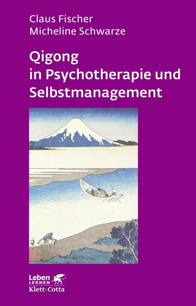 Qigong in Psychotherapie und Selbstmanagement als eBook epub
