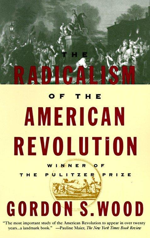 Radicalism Of The American Revolu als Taschenbuch