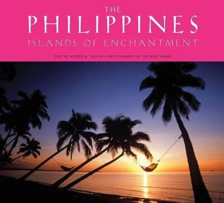 The Philippines: Islands of Enchantment als Buch (gebunden)