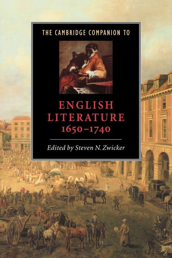 The Cambridge Companion to English Literature, 1650 1740 als Buch (kartoniert)