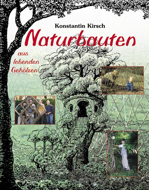 Naturbauten aus lebenden Gehölzen als Buch (gebunden)