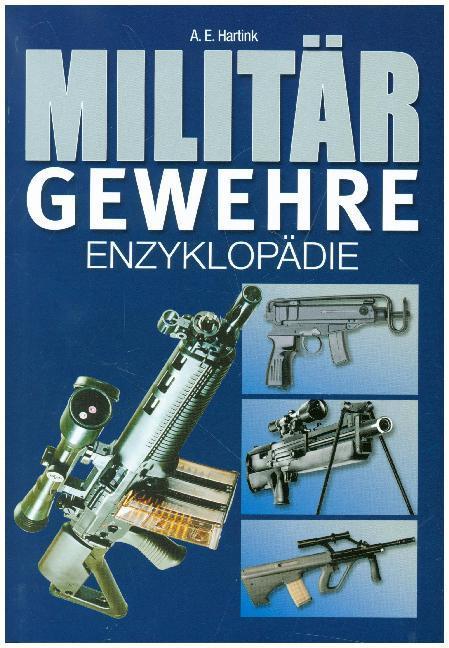 Militärgewehre-Enzyklopädie als Buch (gebunden)