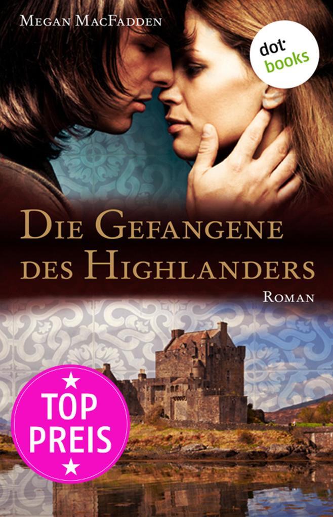 Die Gefangene des Highlanders als eBook epub