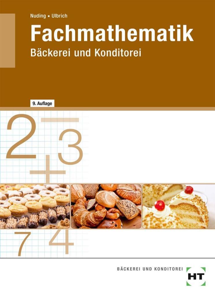 Fachmathematik Bäckerei und Konditorei als Buch (kartoniert)